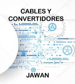 Cables y convertidores - JAWAN